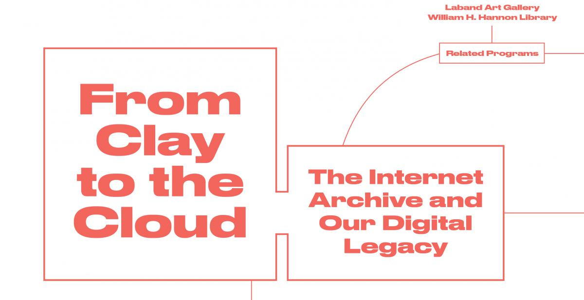 From Clay to the Cloud: The Internet Archive and Our Digital Legacy