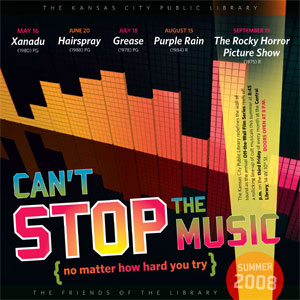 "Poster for the Kansas City Public Library's ""Cant't Stop the Music"" film festival."