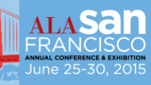 ALA San Francisco: June 25-30, 2015