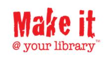Make it @ your library