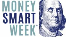 Money Smart Week is April 21-28, 2018.