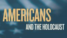 Americans and the Holocaust