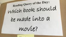 A Voice of Students wall asks patrons which book should be made into a movie.
