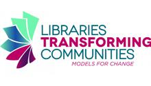 Libraries Transforming Communities: Models for Change