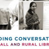 Leading Conversations in Small and Rural Libraries